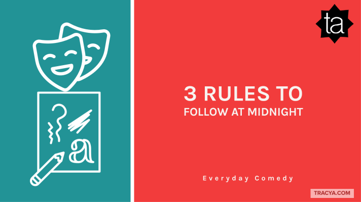 3 rules to follow at midnight